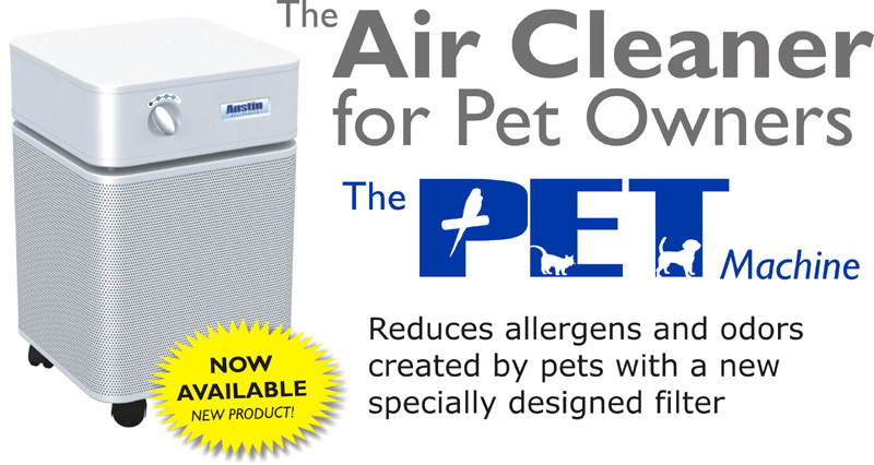 The PET Machine air purifiers for dust, dander, & pet odors